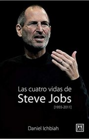 las-4-vidas-de-steve-jobs